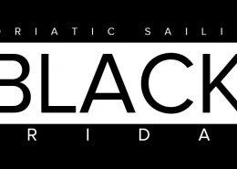 BLACK FRIDAY & ADRIATIC SAILING