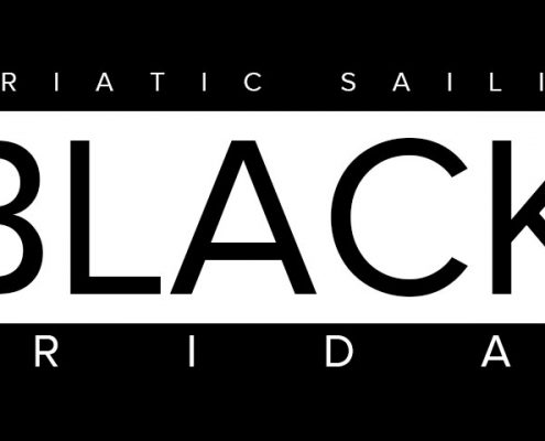 BLACK FRIDAY & ADRIATIC SAILING